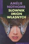 Słownik imion własnych - Amélie Nothomb, Joanna Polachowska