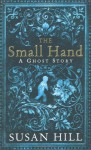 The Small Hand - Susan Hill
