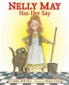 Nelly May Has Her Say - Cynthia C. DeFelice, Henry Cole