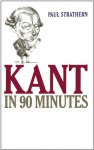 Kant in 90 Minutes (Audio) - Paul Strathern, Robert Whitfield