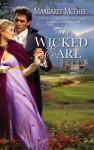 The Wicked Earl (Harlequin Historical Series, #843) - Margaret McPhee