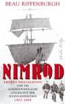 Nimrod - Beau Riffenburgh, Sebastian Vogel