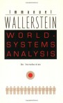 World-Systems Analysis: An Introduction - Immanuel Wallerstein