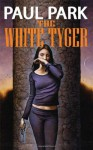 The White Tyger - Paul Park