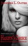 Haedyn's Choice - Jennifer L. Oliver