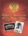 Hidden Treasures of the Romanovs - William Clarke
