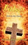 False! Error in the Church - Patrick Brown