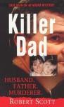 Killer Dad - Robert Scott