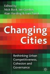 Changing Cities - Ivan Turok, Ian Gordon, Alan Harding