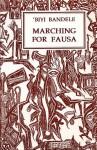 Marching for Fausa (Plays) - Biyi Bandele-Thomas