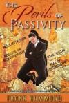 The Perils of Passivity - Frank Hammond