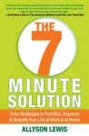 The 7 Minute Solution: Creating a Life with Meaning 7 Minutes at a Time - Allyson Lewis