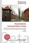 Ravensbrck Concentration Camp - Lambert M. Surhone, VDM Publishing, Susan F. Marseken
