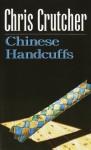 Chinese Handcuffs - Chris Crutcher