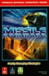 Missile Command: Prima's Official Strategy Guide - Christine Cain