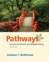 Pathways: Scenarios for Sentence and Paragraph Writing [With Access Code] - Kathleen T. McWhorter