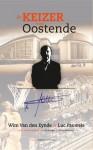 De Keizer van Oostende - Wim Van den Eynde, Luc Pauwels