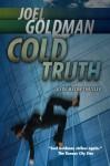 Cold Truth: Lou Mason Thriller Series - Joel Goldman