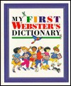 My First Webster's Dictionary - Unknown, Evelyn Goldsmith