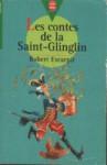 Les Contes De La Saint Glin Glin - Robert Escarpit