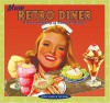 More Retro Diner: A Second Helping of Roadside Recipes - Randy Garbin, Teri Dunn
