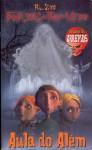 Aula do Além (Fantasmas da Rua do Medo #2) - R.L. Stine