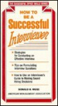 How to Be a Successful Interviewer (SOS) - Donald H. Weiss