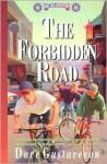 Forbidden Road (Reel Kids Adventures) (Reel Kids Adventures) - Dave Gustaveson