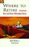Where to Retire - John Howells