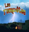 Les Temptes = Changing Weather: Storms - Kelley Macaulay, Bobbie Kalman