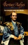Een lampion voor een blinde en andere verhalen - Bertus Aafjes