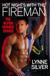 Hot Nights with the Fireman - Lynne Silver