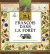 François dans la forêt - Laura Bour