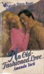 An Old Fashioned Love - Amanda York