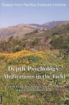 Depth Psychology: Meditations in the Field - Dennis Patrick Slattery, Lionel Corbett