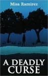 A Deadly Curse - Melissa Bourbon Ramirez