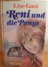 Reni und die Ponys - Lise Gast