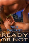 Ready Or Not - Nick Pageant