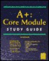 A+ Core Module Study Guide - David Groth