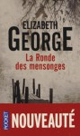 La Ronde des mensonges - Elizabeth George, Isabelle Chapman