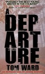 A Departure - Tom Ward