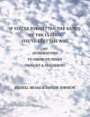 If You've Forgotten The Names Of The Clouds, You've Lost Your Way: An Introduction to American Indian Thought and Philosophy - Russell Means, Bayard Johnson
