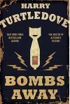 Bombs Away - Harry Turtledove