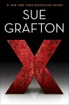 X (Kinsey Millhone Mystery) - Sue Grafton
