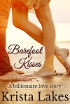 Barefoot Kisses - Krista Lakes