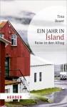 Ein Jahr in Island - Reise in den Alltag - Tina Bauer