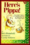 Here's Pippa! Twelve Stories for Reading Aloud or Reading Alone - Betty D. Boegehold
