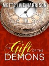 The Gift of the Demons - Mette Ivie Harrison