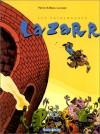 Les Entremondes, Tome 1: Lazarr (French Edition) - Patrice Larcenet, Manu Larcenet