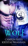 Saving a Wolf (Moonbound) (Volume 6) - Camryn Rhys, Krystal Shannan